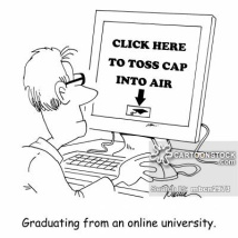 Graduating from an online university.
